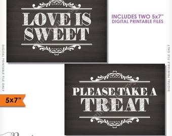 "Love is Sweet Please Take a Treat Signs, Candy Bar Dessert Sign, Sweet Treat, Reception Decor, 5x7"" Instant Download Digital Printable Files"