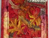 "Welcome Art Quilt, Welcome Wall Hanging, Fall Season Quilt, Leaf Fiber Art, Autumn Home Decor, Gift Idea, 11"" x 14"""