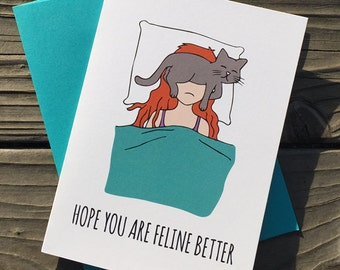Hope You Are Feline Better // A6 Greeting Card // Get Well - Feel Better - Funny - Humor - Cat