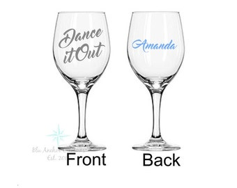Dance It Out, Dance It Out Wine Glass, Greys Anatomy Wine Wine Glass, Greys Anatomy Gift, You're My Person, Greys Anatomy Quote Wine Glass