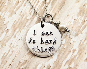 I can do hard things - Inspirational Jewelry -Hand Stamped - Affirmation Necklace - Adoption Necklace - Adoption Gift - Adoption