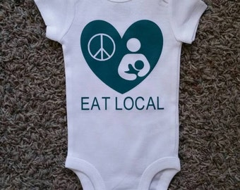 Eat Local Hippie Funny Support Breastfeeding Baby Bodysuit