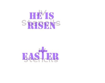 He is Risen, Easter Stencil