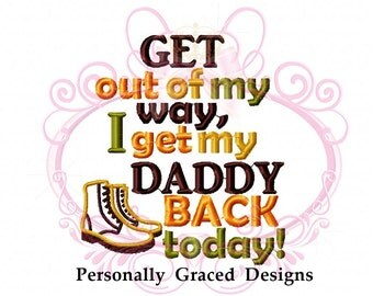 Welcome Home Daddy Embroidery Designs | Flisol Home