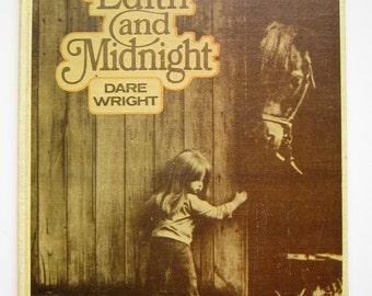 Edith and Midnight, Dare Wright