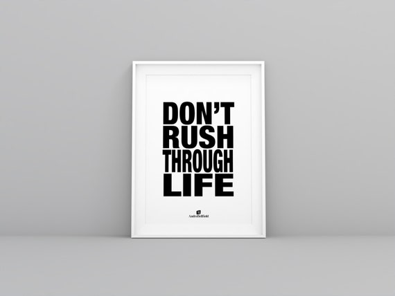 Quotes About Rushing Life: Don't Rush Through Life Http://andrebellfield.com