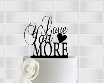 Love You More Cake Topper, Love You More Wedding Cake Topper,Silhouette Wedding Cake Topper, Heart Cake Topper Wedding,Monogram Cake Topper