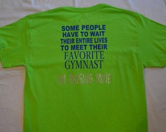 I'm raising my favorite gymnast t-shirt