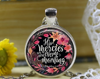 Lamentations 3:23 His Mercies are new every morning Scripture Necklace Bible verse necklace Bible Scripture Jewelry Christian Gift Keychain