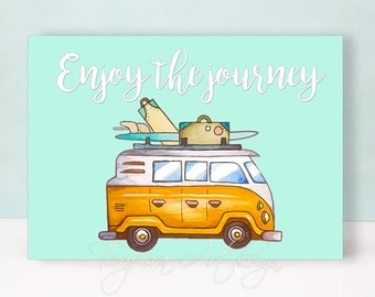 Enjoy the Journey Inspirational Print,Journey Greeting,Life Is A Journey Printable Art, Watercolor, Printable Quote, Art Print, Journey Card