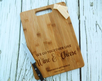 We go Together Like Wine & Cheese Custom Cutting Board, Personalized, Laser Engraved, Cheese Board, Anniversary, Wedding, Shower, Birthday