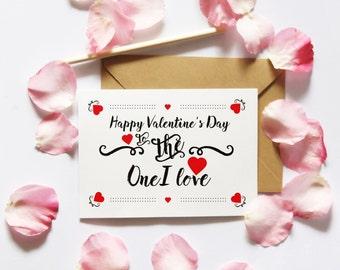 Valentine's Card Downloads, Printable Card, Card for Girlfriend, Valentine Card Her, One I Love Card, Digital Download, Instant Download