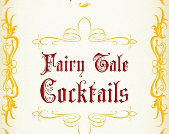 Fairy Tale Cocktails.