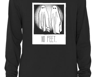 No Feet Long Sleeve T-Shirt