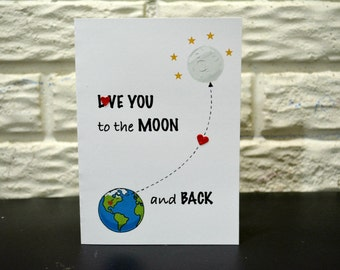 Love to the Moon and Back, Birthday Card, Valentine's Day card, Anniversary Card