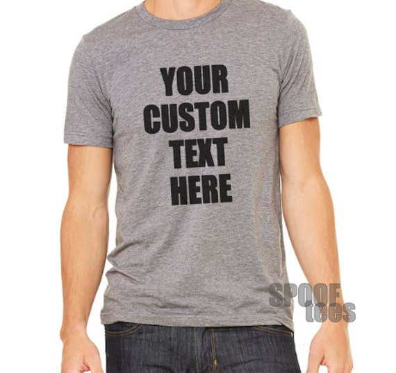 Custom text t shirt heather grey super soft bold lettering for Soft custom t shirts