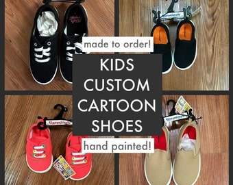 Kids Custom Cartoon Shoes! Hand Painted!