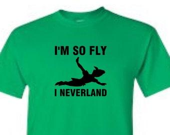 I'M So Fly I NEVERLAND - t-shirt
