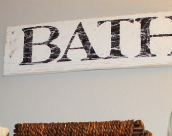 BATH sign, reclaimed wood, farmhouse style