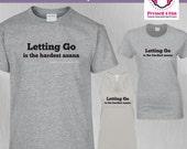 Yoga Shirt: Letting Go De...