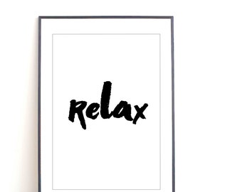RELAX, printable art, relax sign, relax print, black and white home decor, relax wall art, relax art, relax wall decor