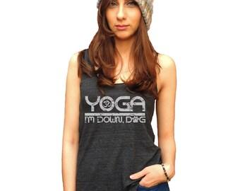Yoga Tank, Yoga Tank Top, Yoga Shirt, Yoga I'm Down Dog