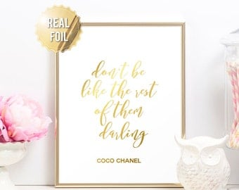 Chanel Print Coco Chanel Poster - Chanel Decor - Coco Chanel Quote Gold Foil Print - Don't Be Like The Rest of Them Darling - Fashion Prints