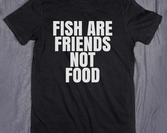 Vegan Tee Fish Are Friends Not Food Tumblr Slogan Funny Vegetarian T-shirt