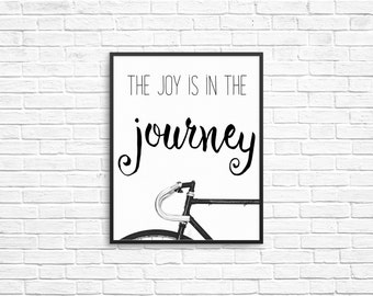 CYCLING PRINT: Joy Is In The Journey, Digital Print, Bicycle Print, Cycling Poster, Cycling Joy, Bike Print, Hipster Print, Instant Print