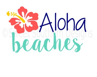 Aloha beaches SVG instant download design for cricut or silhouette