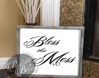 Printable Bliss Printable Wall Art Home Decor Bless this mess Print Art-8x10