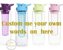 Custom  Water Bottle w/ Fruit Infuser/Personalised Choose Your Own Text/Water Bottle with TimeTracker/BPA free/Summer Ready, Fitness