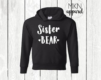 Sister Bear Shirt, Sister Bear Hoodie, Sister Bear Sweatshirt