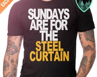 Pittsburgh Steelers Shirt, Sundays are for the Steel Curtain Shirt, Steelers Shirt, Sundays are for the Steelers Shirt, Pittsburgh Steelers