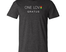 Super Soft One Love T-shirt - Be a part of the GRATUS global family!