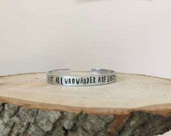Not All Who Wander Are Lost Hand Stamped Cuff Braclet, Hand Stamped Bracelet, Hand Stamped Jewelry