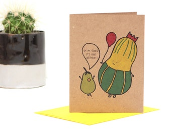 NEW Funny Oh My Gourd It's your Birthday Greeting Card