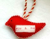 CLEARANCE valentine YOU and ME hand-stamped red bird ornament, eco-felt, christmas holiday winter tree decor or gift