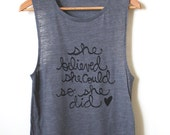 Yoga Tank Top - She Believed She Could So She Did - Inspirational Quote - Muscle Tank - MADE TO ORDER