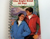 The Right Kind of Guy Notebook / Especially for Girls Journal / Quirky