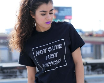 Cool Not Cute Just Psycho Tumblr Grunge Style T-Shirt