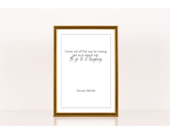 I'll go to it laughing, Literary Print, Herman Melville, Literary Poster, Downloadable Print, Instant Download, Printable Art, Quote Art