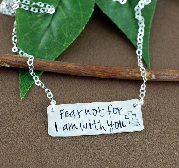 Fear Not For I am With You, Hand Stamped Sterling Silver Necklace, Personalized Jewelry, Bar Necklace, Religious Jewelry, Inspirational Gift