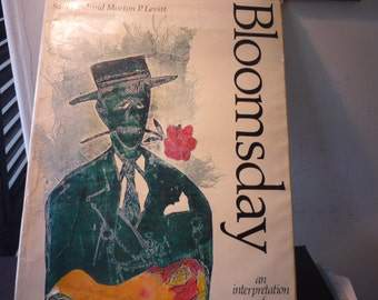 Bloomsday Saul Field Morton P. Levitt New York Graphic Society 1972 First edition regular - James Joyce Ulysses - gift for readers