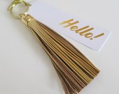 Gold Tassel Keychain Leather,Hello,Womans Gift Idea,Tassel Keyring,Best Friend Gifts,Purse Charm Gold,Christmas Gift to Her, Gold Keychain