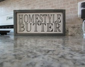 Butter Sign | Rustic Distressed Sign | Homestyle Butter Sign | Farmhouse Kitchen Country Sign | Painted Wall Sign | Hanging Wood Sign |