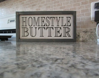Homestyle Butter | Rustic Distressed Sign | Butter Sign | Farmhouse Kitchen Country Sign | Painted Wall Sign | Hanging Wood Sign |