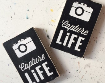 capture life small size wood sign