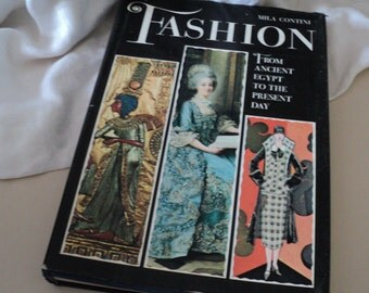 Fashion from Ancient Egypt to the Present Day by Mila Contini. 1965. Clothing, Clothes Fashion.