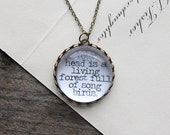 Your head is a living forest full of songbirds. Necklace.  (e.e. cummings poem book quote. magnifying pendant. bookish poetry jewelry)